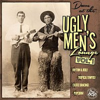 Al Brown & His Tunetoppers – Down at the Ugly Men's Lounge, Vol. 1