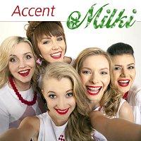 Milki – Accent