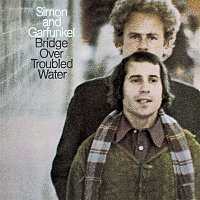 Simon, Garfunkel – Bridge Over Troubled Water