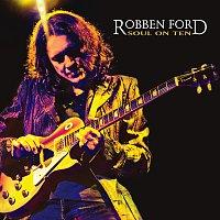 Robben Ford – Soul On Ten [Digital E-Booklet]