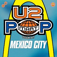 U2 – The Virtual Road – PopMart Live From Mexico City EP [Remastered 2021]