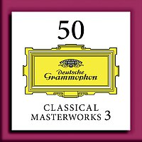 50 Classical Masterworks 3