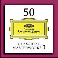 Různí interpreti – 50 Classical Masterworks 3