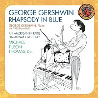 Michael Tilson Thomas, Los Angeles Philharmonic, George Gershwin – Gershwin: Rhapsody In Blue, Preludes for Piano, Short Story, Violin Piece, Second Rhapsody, For Lily Pons, Sleepless Night, Promenade