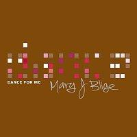 Mary J Blige – Dance For Me