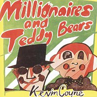 Kevin Coyne – Millionaires And Teddy Bears