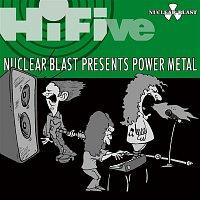 Various Artists.. – HiFive - Nuclear Blast Presents Power Metal