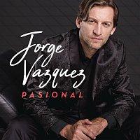Jorge Vazquez – Pasional