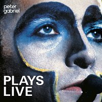 Peter Gabriel – Plays Live [Remastered]