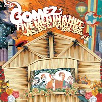 Gomez – Five Men In A Hut (A's, B's And Rarities: 1998 - 2004)