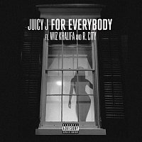 Juicy J, Wiz Khalifa, R.City – For Everybody