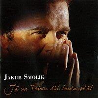 Jakub Smolík – Já za Tebou dál budu stát