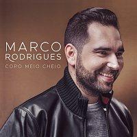 Marco Rodrigues – Copo Meio Cheio