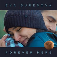 Eva Burešová – Forever Here