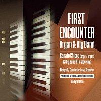 Renato Chicco, Big Band RTV Slovenia, Andy Watson – First encounter (feat. Andy Watson)