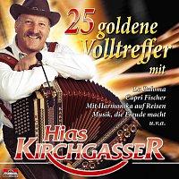 Hias Kirchgasser – 25 goldene Volltreffer mit Hias Kirchgasser