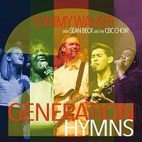Tommy Walker, Sean Beck, CBC Choir – Generation Hymns 2 [Live]