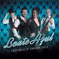 Chaparrall, Eduardo Costa – Boate Azul