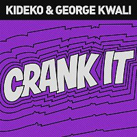 Kideko, George Kwali, Nadia Rose, Sweetie Irie – Crank It (Woah!) [Remixes]