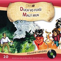 Various  Artists – Najkrajšie rozprávky II., No.20: Duch vo fľaši/Malý Muk