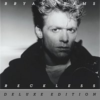 Bryan Adams – Reckless [30th Anniversary / Deluxe Edition]