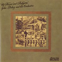 John Fahey & His Orchestra – Of Rivers And Religion