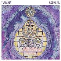 Y La Bamba – Ojos Del Sol