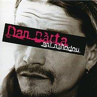 Dan Bárta – Ani náhodou
