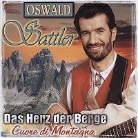 Oswald Sattler – Das Herz der Berge