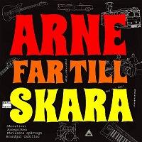 Arne far till Skara – Arne far till Skara