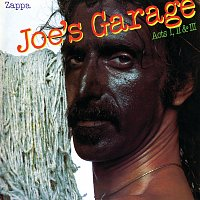 Přední strana obalu CD Joe's Garage Acts I, II & III