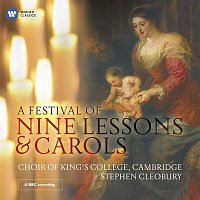 Stephen Cleobury, Peter Stevens, Choir of King's College, Cambridge – A Festival of Nine Lessons & Carols