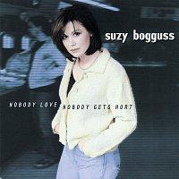 Suzy Bogguss – Nobody Love, Nobody Gets Hurt