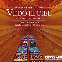 Lydia Vierlinger & Capella Leopoldina & Jorg Zwicker – Handel: Vedo il ciel