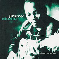 Jimmy Dludlu – Echoes From The Past