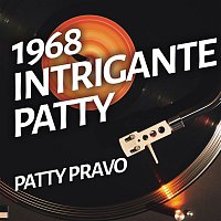 Patty Pravo – Intrigante Patty