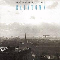 Deacon Blue – Raintown