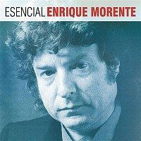 Enrique Morente – Esencial Enrique Morente