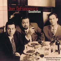 Joey DeFrancesco, Joe Ascione, Frank Vignola – Goodfellas