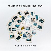 The Belonging Co – All The Earth [Live]