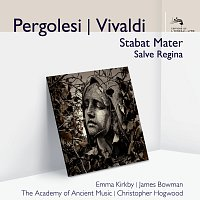 Emma Kirkby, James Bowman, The Academy of Ancient Music, Christopher Hogwood – Pergolesi Stabat Mater, Salve Regina; Vivaldi