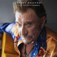 Johnny Hallyday – Deux sortes d'hommes