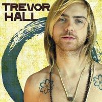 Trevor Hall – Trevor Hall