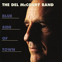 The Del McCoury Band – Blue Side Of Town