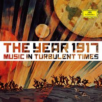 Různí interpreti – 1917 - Music In Turbulent Times