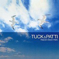 Tuck & Patti – Heaven Down Here