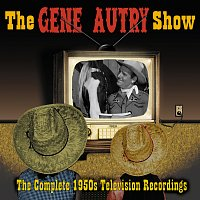 Gene Autry – The Gene Autry Show: The Complete 1950's Television Recordings