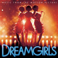 Jennifer Hudson, Dreamgirls – Dreamgirls Music from the Motion Picture