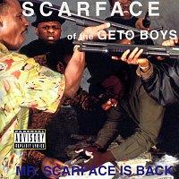 Scarface – Mr. Scarface Is Back