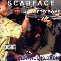 Scarface – Mr. Scarface Is Back